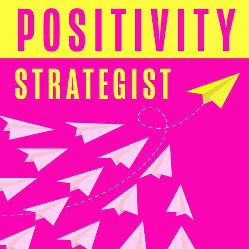 The Positivity Strategist Podcast