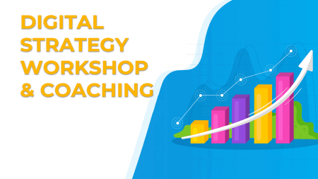 Digital Strategy Workshop & Coaching