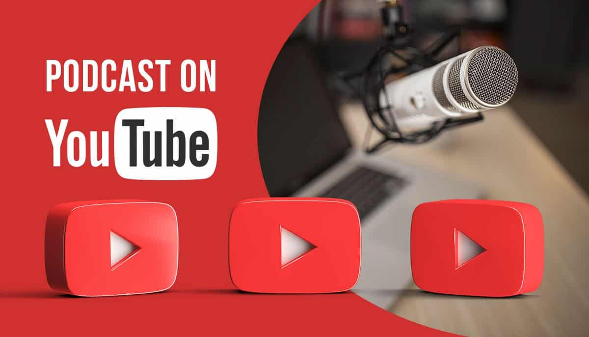 How To Podcast On YouTube